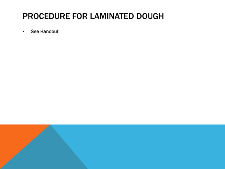Procedure for laminated dough