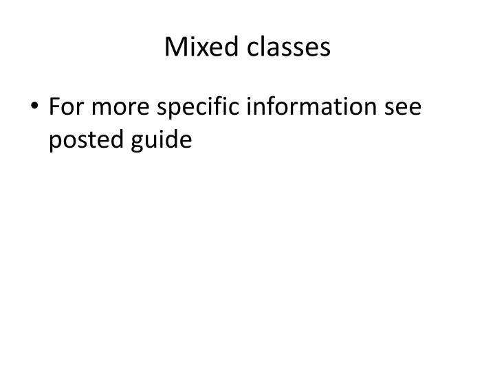 Mixed classes