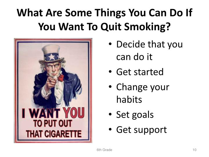 What Are Some Things You Can Do If You Want To Quit Smoking?