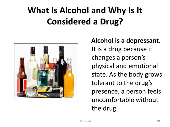 What Is Alcohol and Why Is It Considered a Drug?