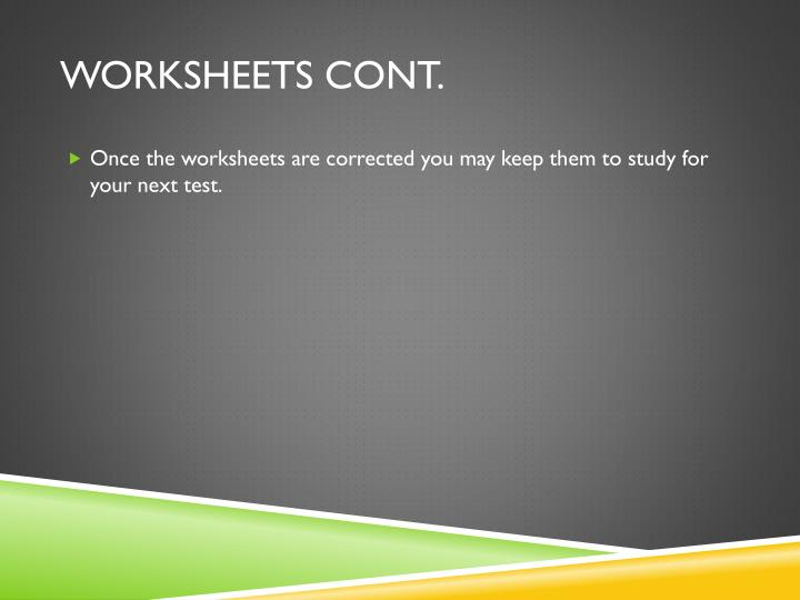 Worksheets Cont.