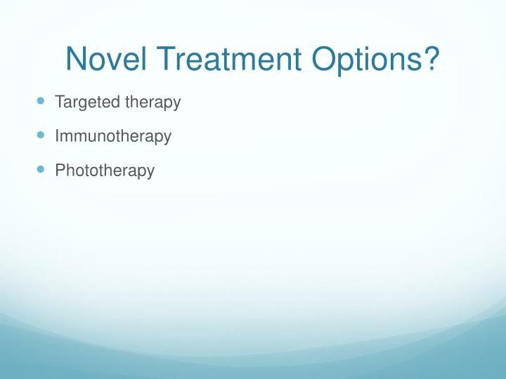 Novel Treatment