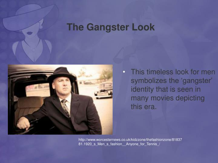 The Gangster Look
