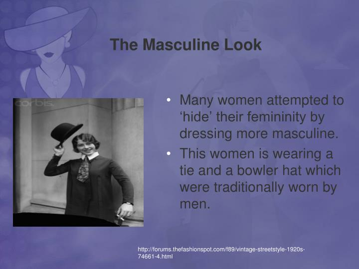The Masculine Look