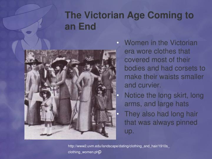 The Victorian Age Coming to an End