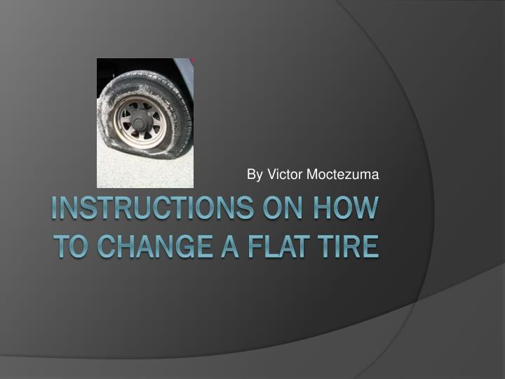 the steps to follow to safety change a flat tire The answer to that question is to learn how to change a tire all here's a step by step guide on how to properly change you flat or blown safety is a huge.