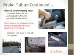 brake failure continued