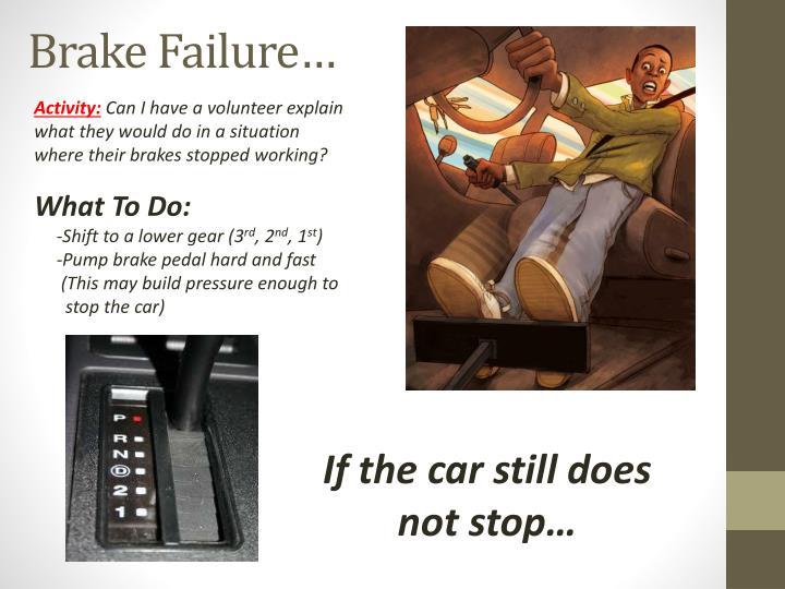 Brake Failure…