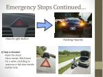 emergency stops continued