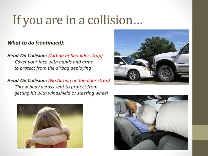 If you are in a collision…