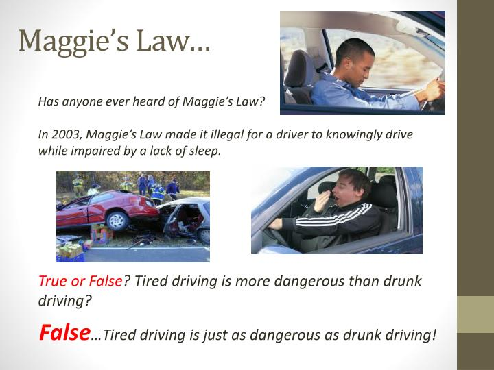 Maggie's Law…