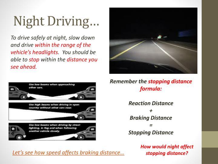 Night Driving…