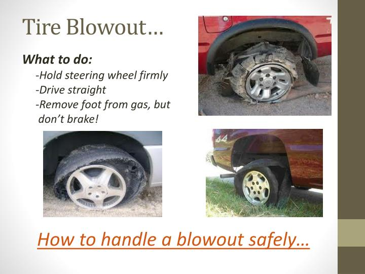 Tire Blowout…