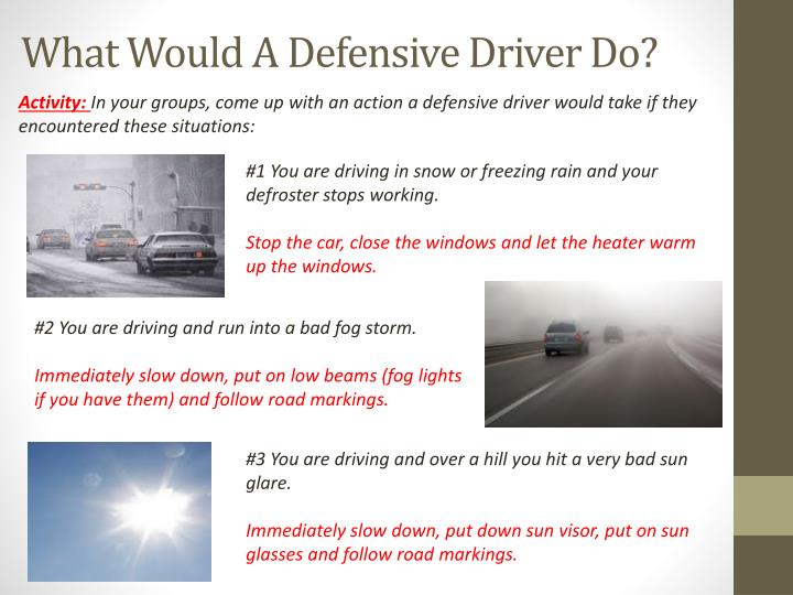 What Would A Defensive Driver Do?