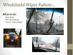 windshield wiper failure
