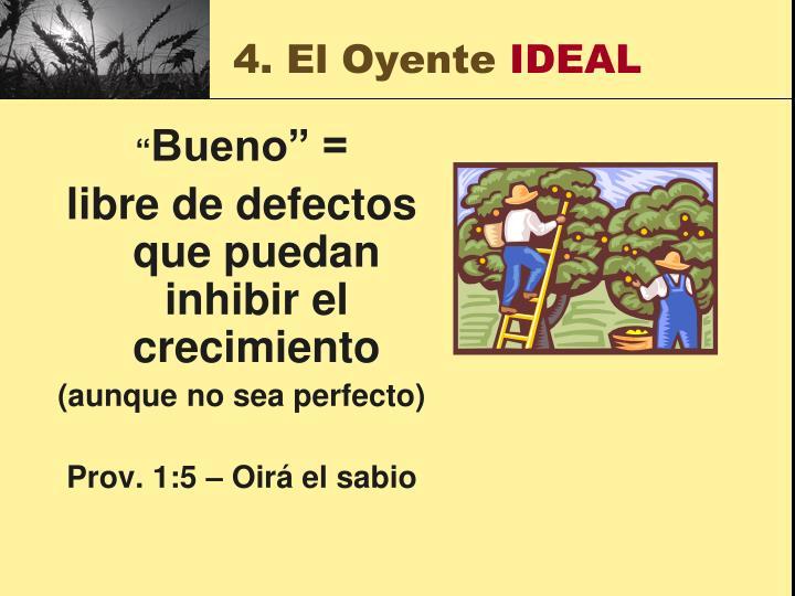 4. El Oyente