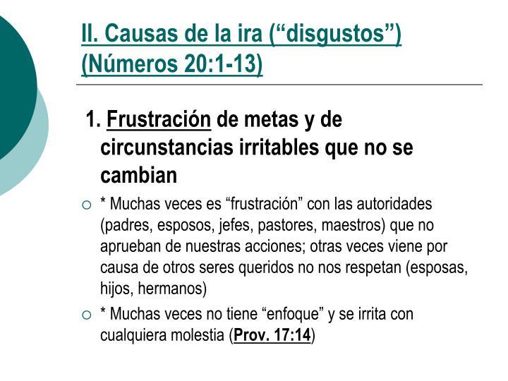 """II. Causas de la ira (""""disgustos"""")   (Números 20:1-13)"""
