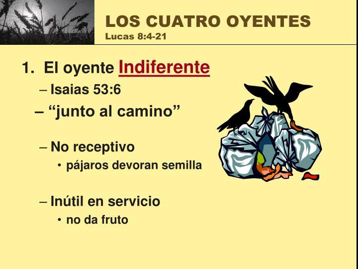 LOS CUATRO OYENTES