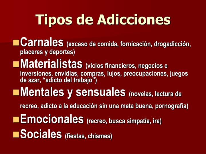 Tipos de Adicciones