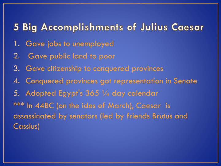 5 Big Accomplishments of Julius Caesar