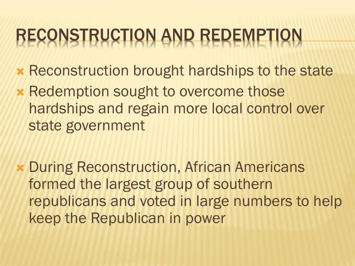 Reconstruction and redemption
