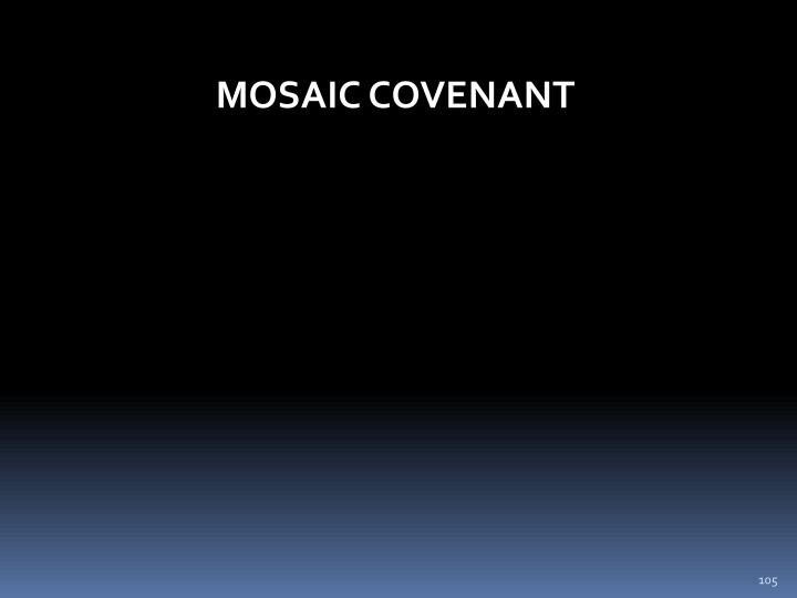 MOSAIC COVENANT