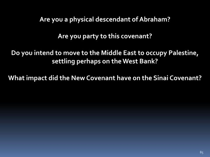 Are you a physical descendant of Abraham?