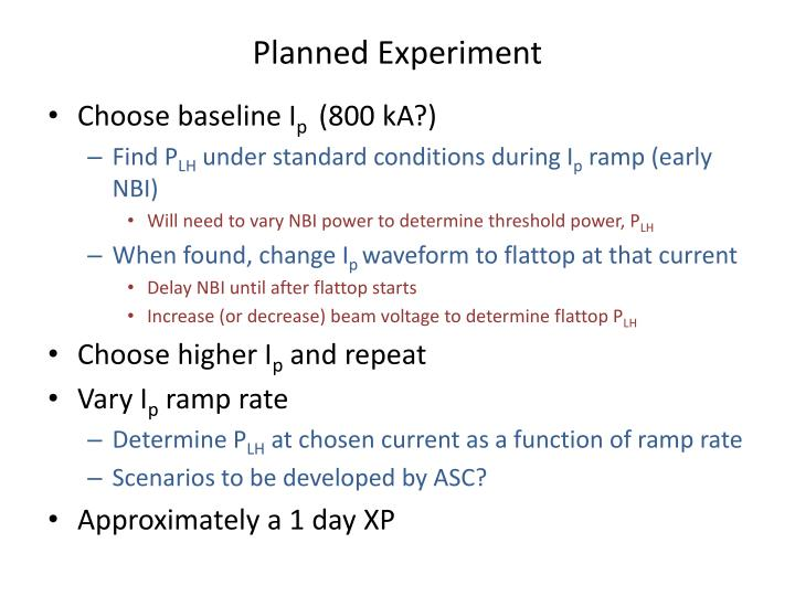 Planned Experiment