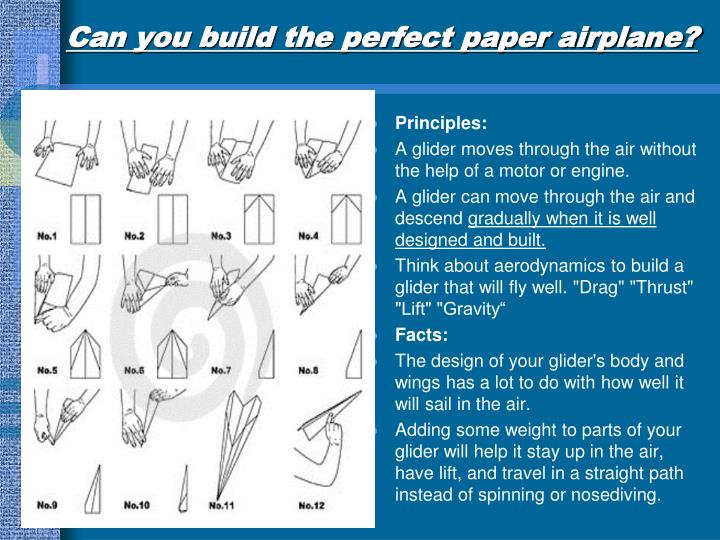 Can you build the perfect paper airplane?