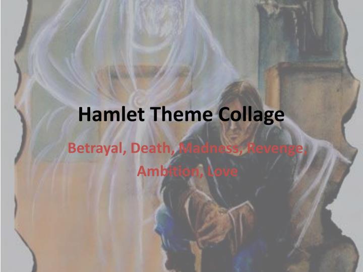 Hamlet Theme Collage