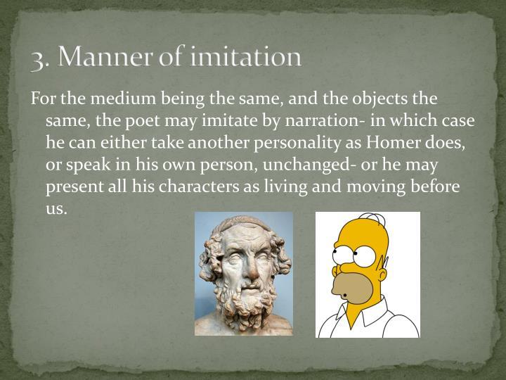 3. Manner of imitation