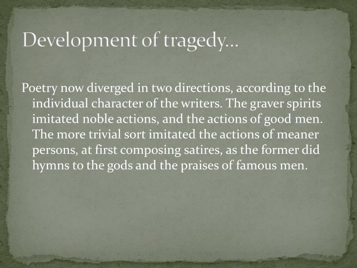 Development of tragedy...