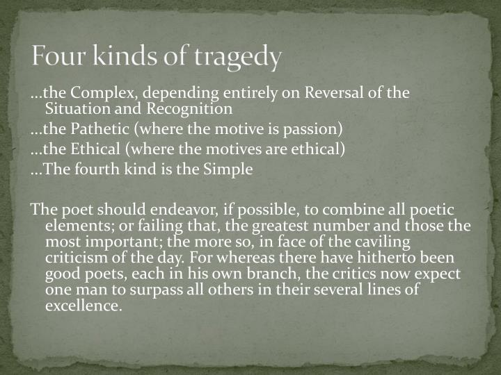 Four kinds of tragedy