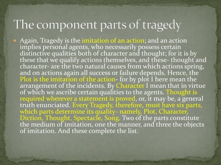 The component parts of tragedy