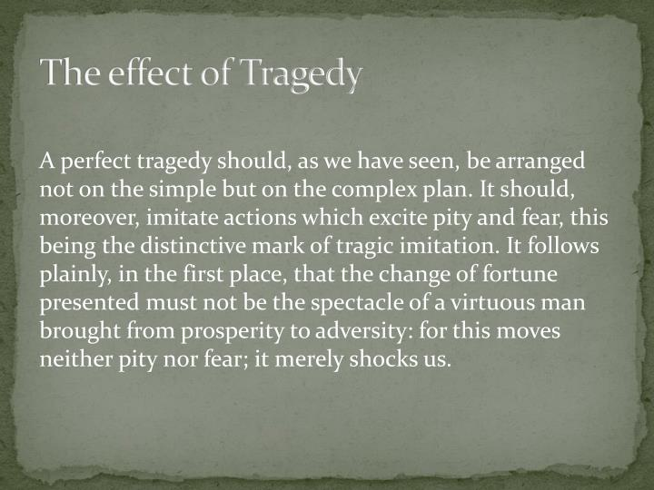 The effect of Tragedy
