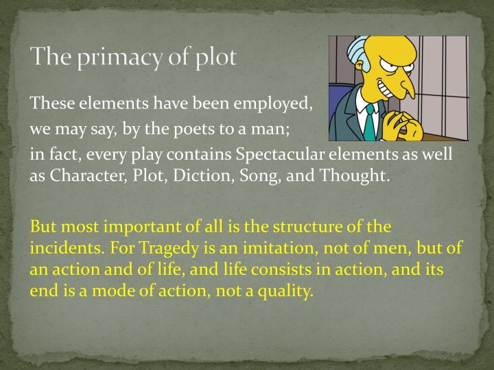 The primacy of plot