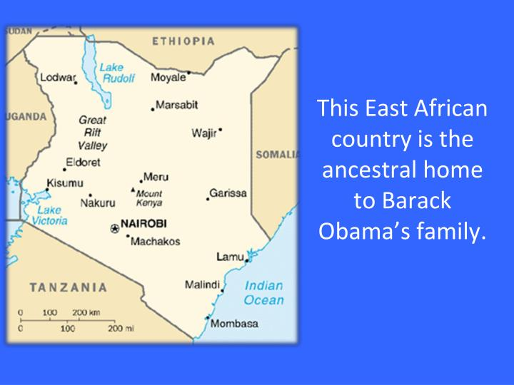 This East African country is the ancestral home to Barack Obama's family.