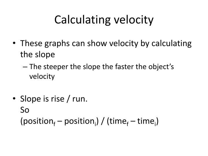 Calculating velocity