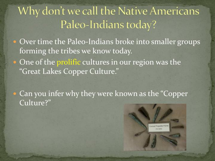 Why don't we call the Native Americans