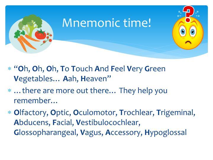 Mnemonic time!