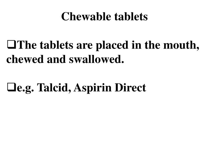 Chewable tablets