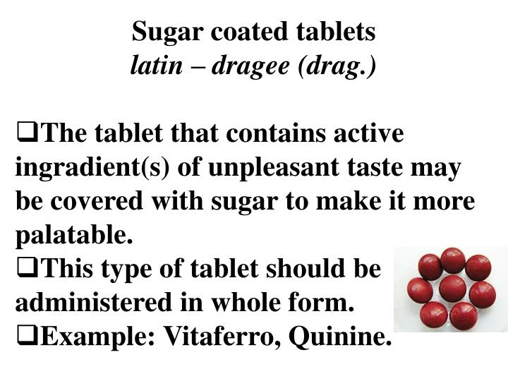 Sugar coated tablets