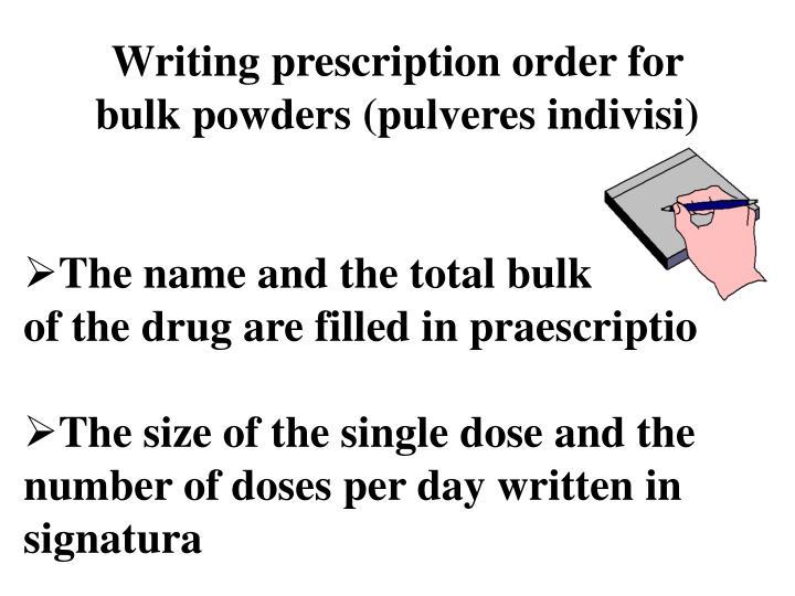 Writing prescription order for