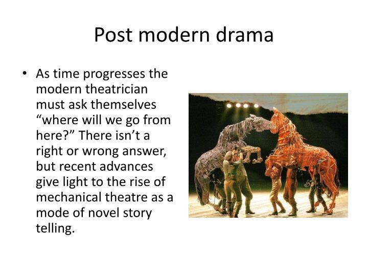 Post modern drama