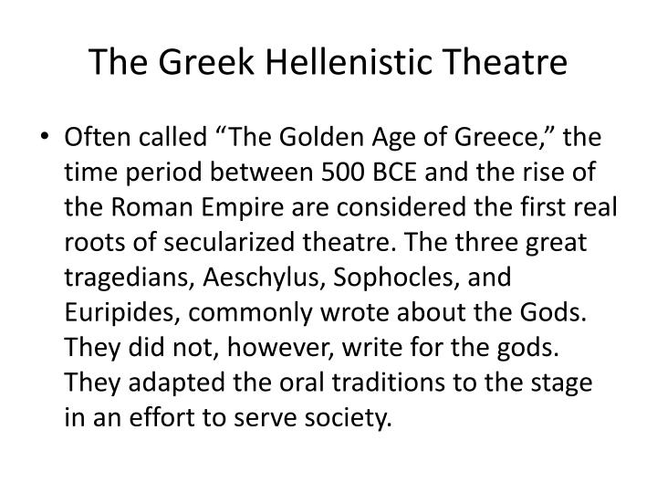 The Greek Hellenistic Theatre