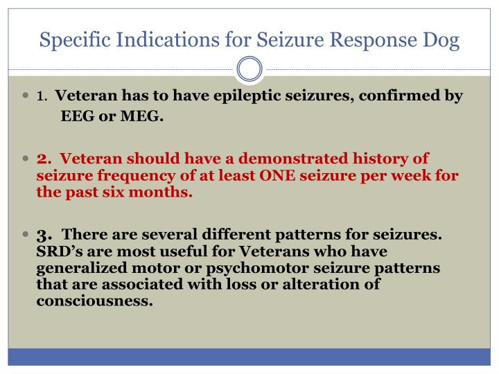 Specific Indications for Seizure Response Dog