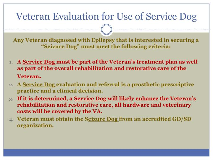 Veteran Evaluation for Use of Service Dog