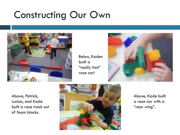 Constructing Our Own