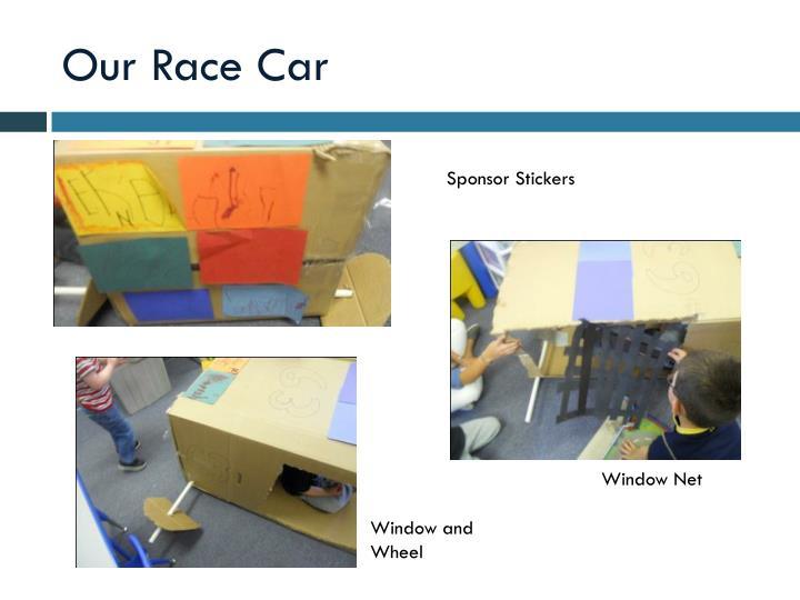 Our Race Car