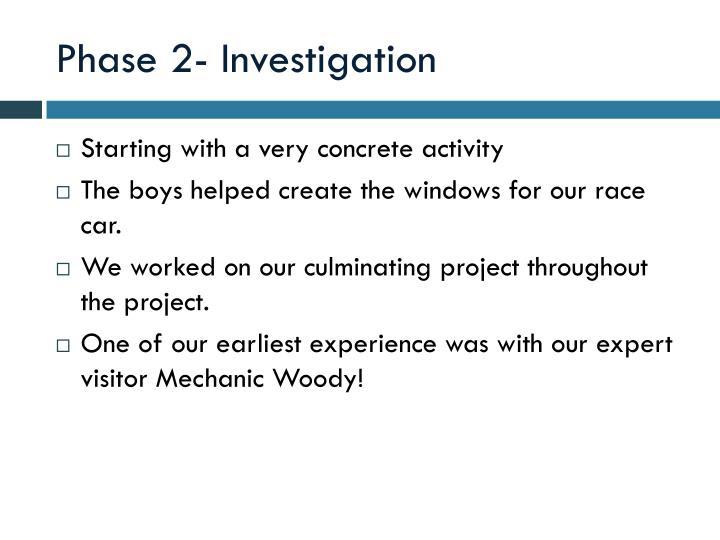 Phase 2- Investigation